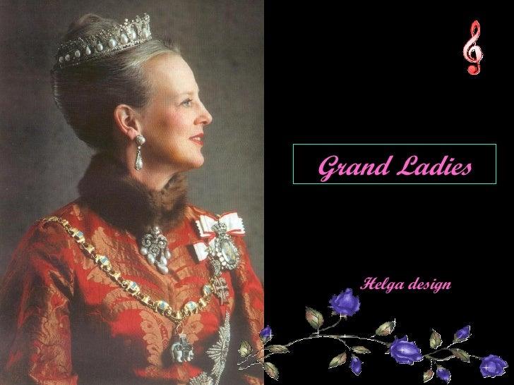 Grand Ladies Helga design