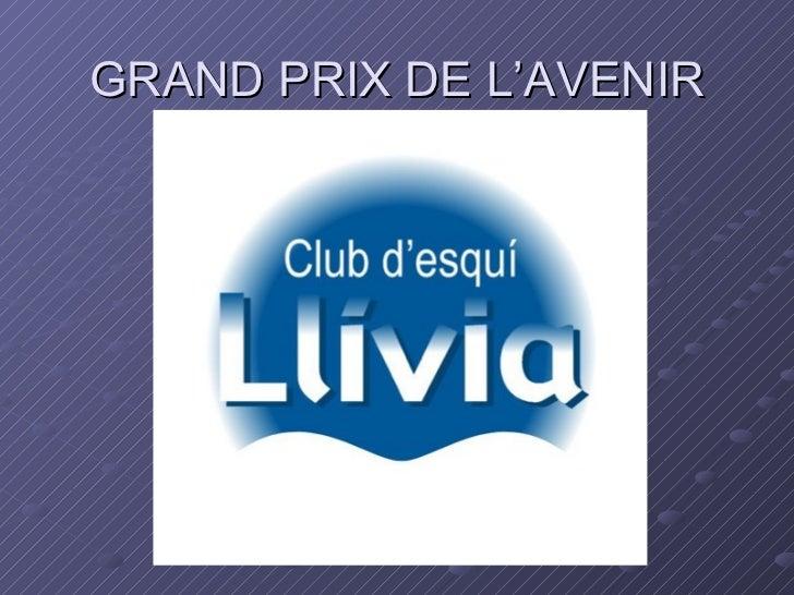 GRAND PRIX DE L'AVENIR