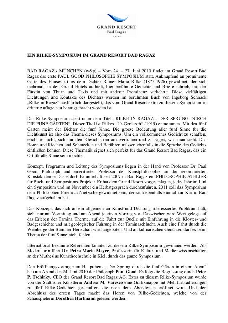 EIN RILKE-SYMPOSIUM IM GRAND RESORT BAD RAGAZBAD RAGAZ / MÜNCHEN (w&p) – Vom 24. – 27. Juni 2010 findet im Grand Resort Ba...