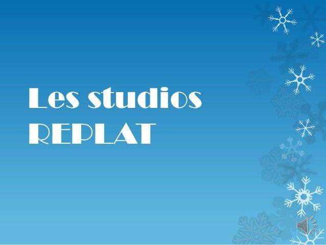Les studiosREPLAT