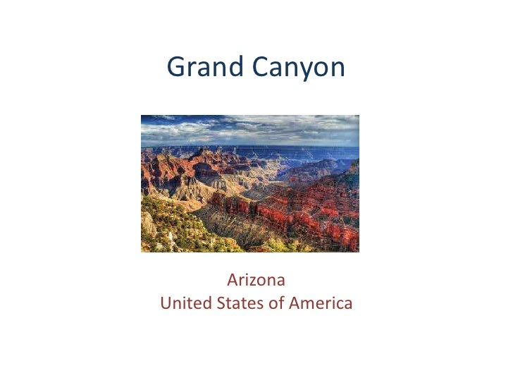 Grand Canyon<br />Arizona<br />United States of America<br />
