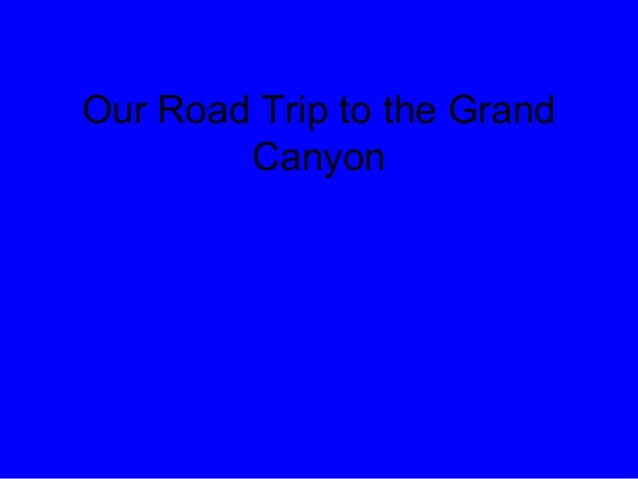 Our Road Trip to the Grand Canyon