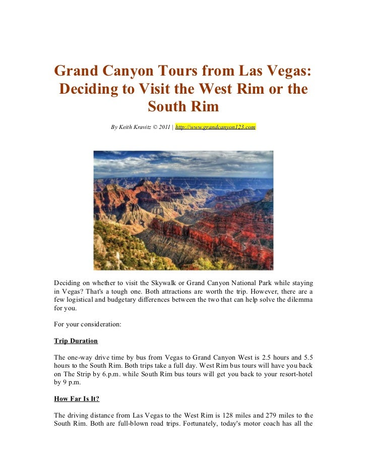 Grand Canyon Tours from Las Vegas:Deciding to Visit the West Rim or the             South Rim                   By Keith K...