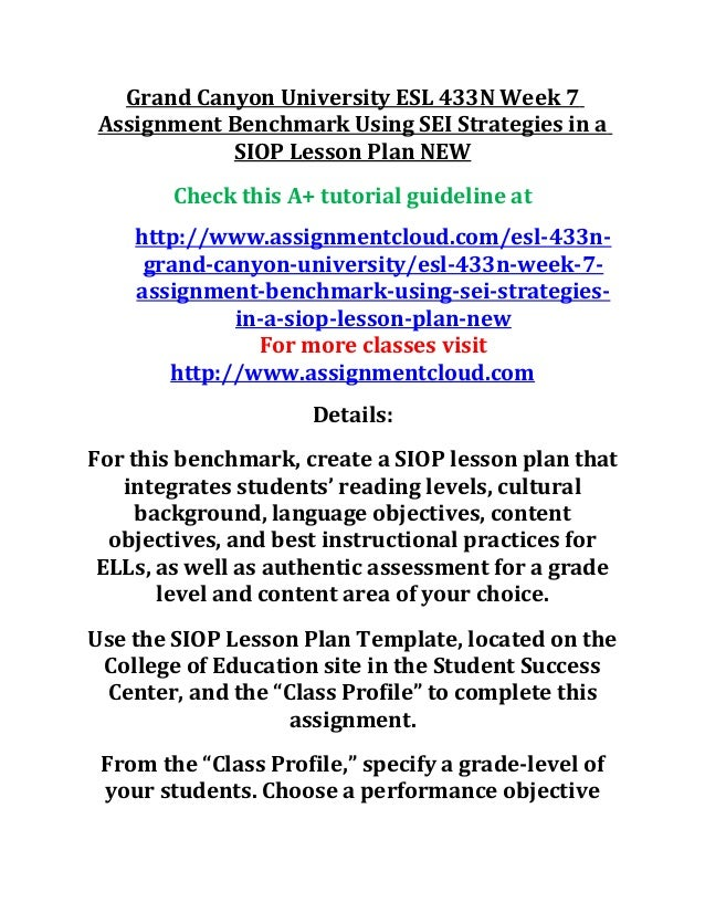 Grand Canyon University ESL 433N Week 7 Assignment Benchmark Using SEI Strategies In A SIOP Lesson
