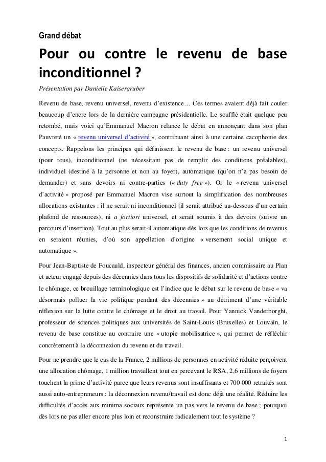 1 Grand débat Pour ou contre le revenu de base inconditionnel ? Présentation par Danielle Kaisergruber Revenu de base, rev...