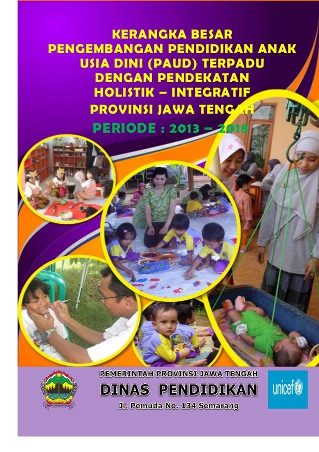 Grand Design Paud Hi Jawa Tengah 2013 2018