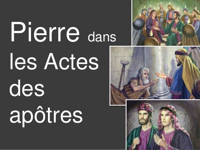 Pierre dans  les Actes  des  apôtres