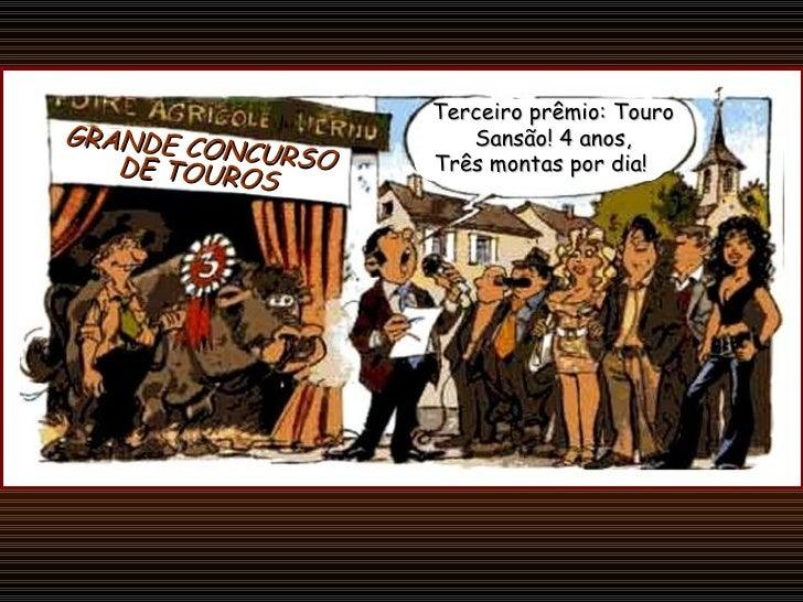 Três montas por dia! Terceiro prêmio: Touro Sansão! 4 anos, GRANDE CONCURSO DE TOUROS