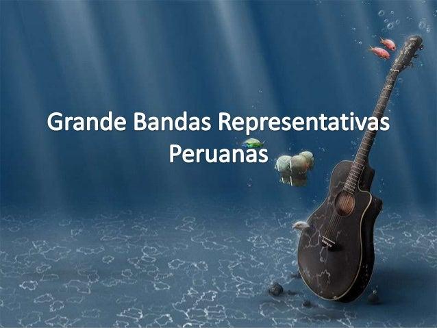 Grande bandas representativas peruanas