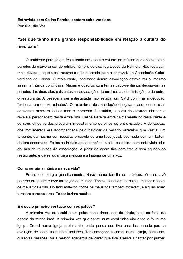 """Entrevista com Celina Pereira, cantora cabo-verdiana Por Claudio Vaz """"Sei que tenho uma grande responsabilidade em relação..."""