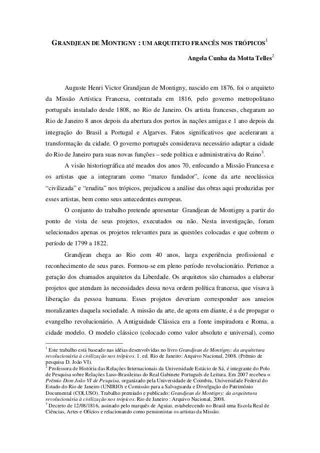 GRANDJEAN DE MONTIGNY : UM ARQUITETO FRANCÊS NOS TRÓPICOS 1 Angela Cunha da Motta Telles2 Auguste Henri Victor Grandjean d...