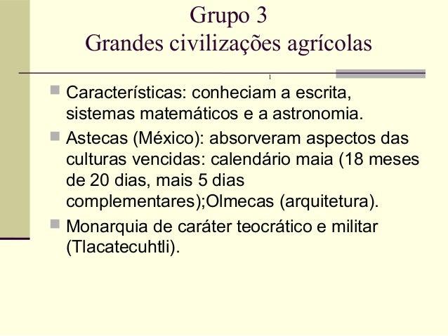 Grandes civilizações grupo 3 Slide 2