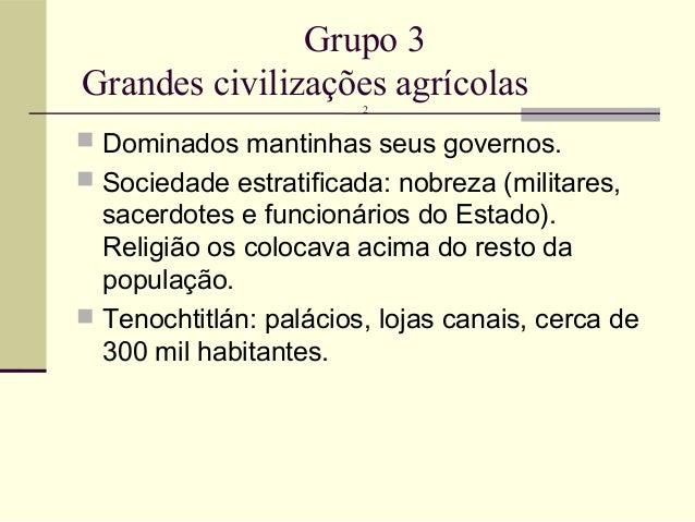 Grandes civilizações grupo 3 Slide 3