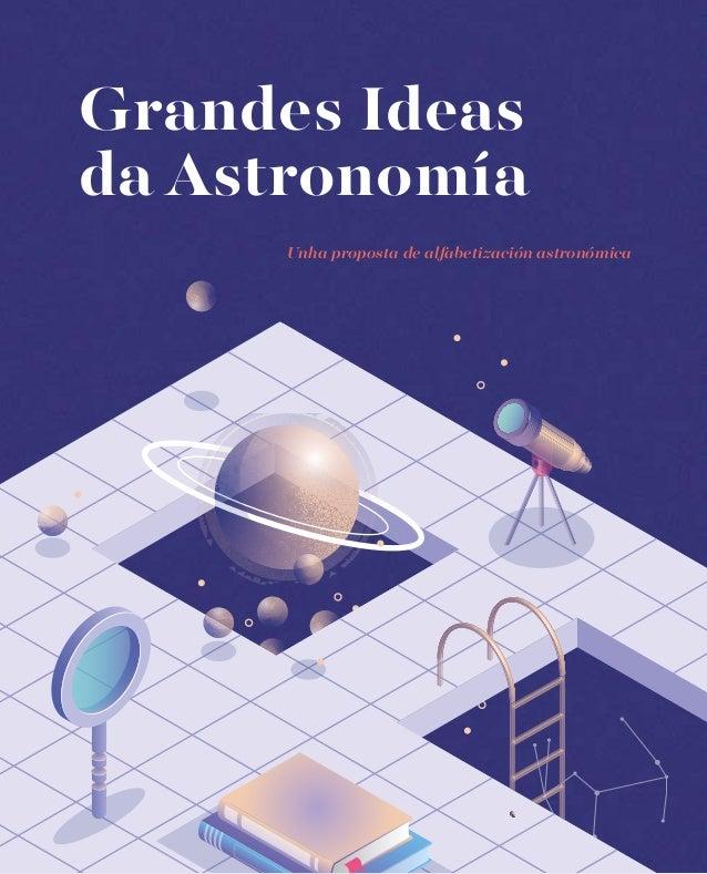 Grandes Ideas da Astronomía Unha proposta de alfabetización astronómica