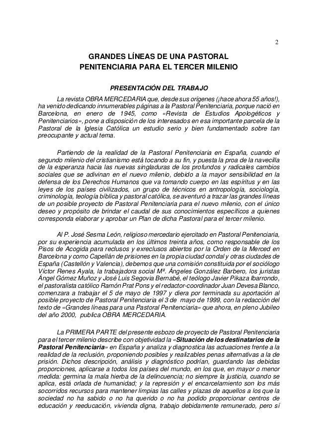 2                 GRANDES LÍNEAS DE UNA PASTORAL               PENITENCIARIA PARA EL TERCER MILENIO                       ...