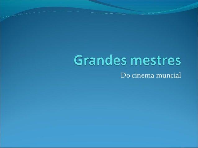 Do cinema muncial