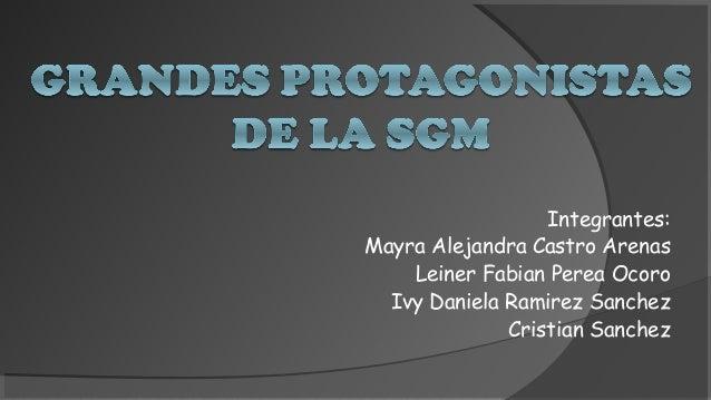 Integrantes:  Mayra Alejandra Castro Arenas  Leiner Fabian Perea Ocoro  Ivy Daniela Ramirez Sanchez  Cristian Sanchez