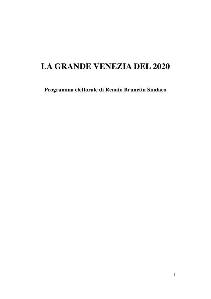LA GRANDE VENEZIA DEL 2020  Programma elettorale di Renato Brunetta Sindaco                                               ...