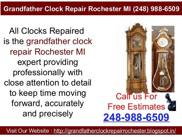 Grandfather Clock Repair Rochester MI (248) 988-6509 Visit Our Website : http://grandfatherclockrepairrochester.blogspot.i...