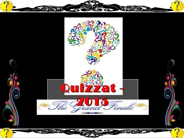 Quizzat -Quizzat - 20152015