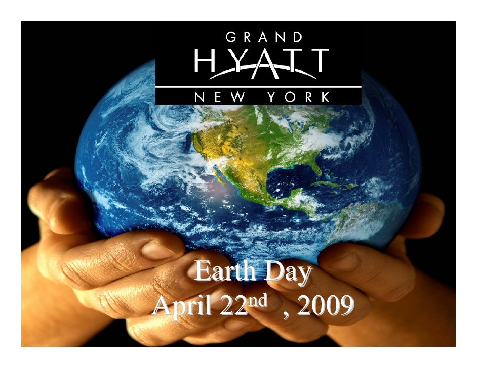 Earth Day April 22nd , 2009