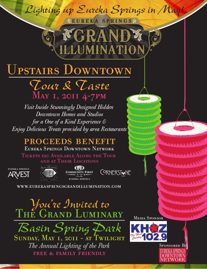 Lighting up Eureka Springs in May!Upstairs Downtown                 Tour & Taste                 May 1, 2011 4-7pm       V...