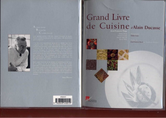 Grand livre de cuisine d 39 alain ducasse 02 for Alain ducasse grand livre de cuisine