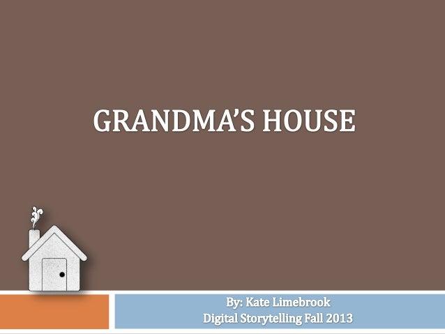 Grandma's house final