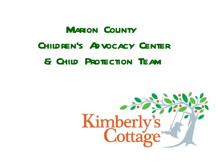 Marion County  Children's Advocacy Center & Child Protection Team