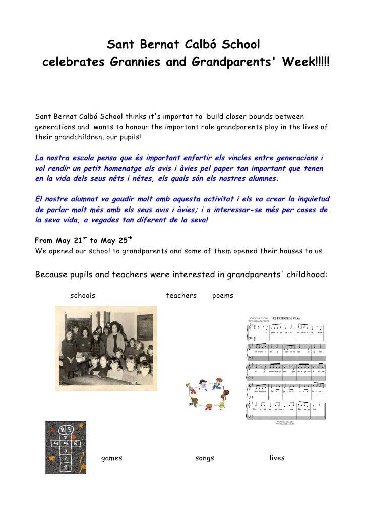 Sant Bernat Calbó School  celebrates Grannies and Grandparents Week!!!!!Sant Bernat Calbó School thinks its importat to bu...
