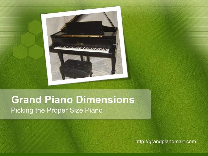 Grand piano dimensions picking the proper size piano for Dimensions of a piano