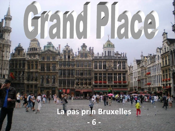 La pas prin Bruxelles        -6-