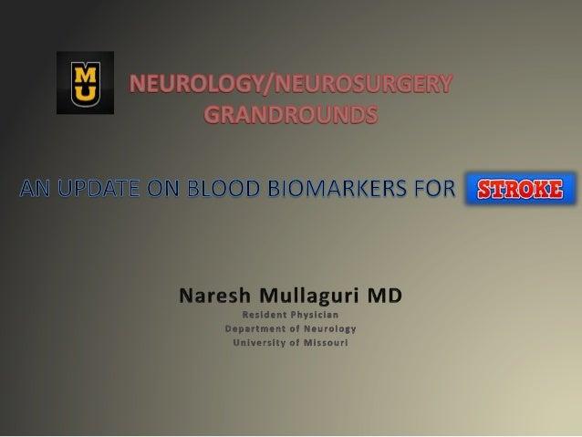 DISCLOSURES • NONE 2/12/2017 University of Missouri - Neurology/Neurosurgery Grand rounds