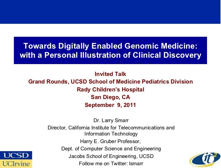 Towards Digitally Enabled Genomic Medicine: with a Personal Illustration of Clinical Discovery Invited Talk Grand Rounds, ...