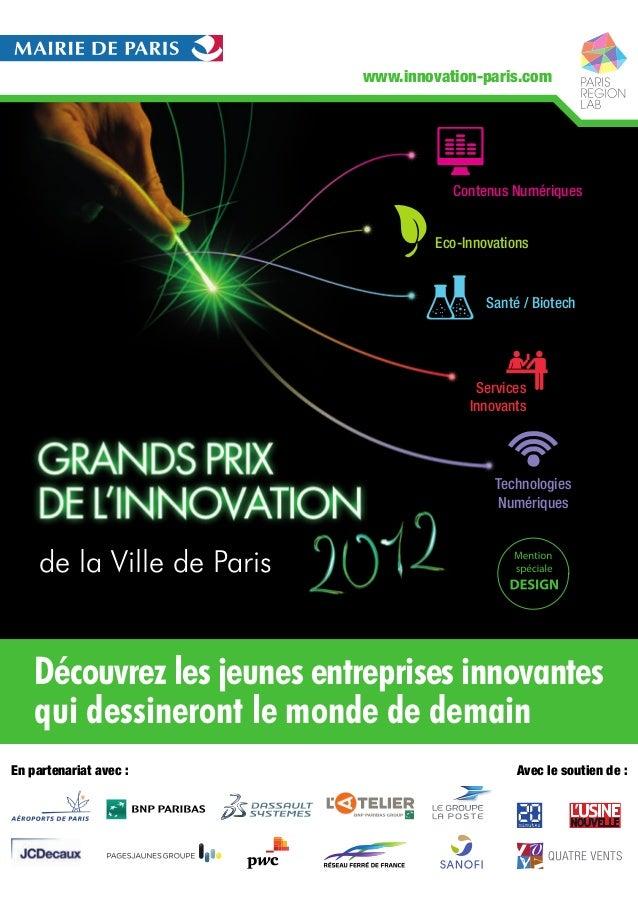 de la Ville de ParisDécouvrez les jeunes entreprises innovantesqui dessineront le monde de demainwww.innovation-paris.comC...