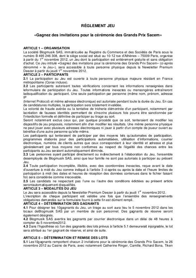 RÉGLEMENT JEU       «Gagnez des invitations pour la cérémonie des Grands Prix Sacem»ARTICLE 1 – ORGANISATIONLa société Blo...