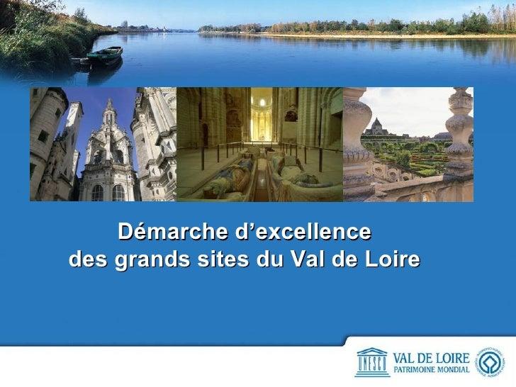 Démarche d'excellence des grands sites du Val de Loire