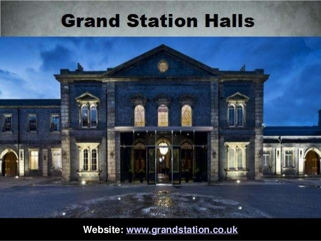 Website: www.grandstation.co.uk