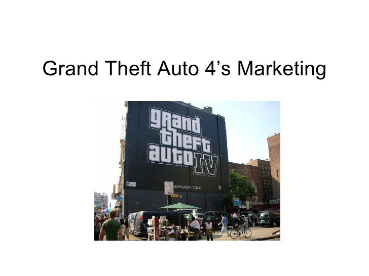 Grand Theft Auto 4's Marketing