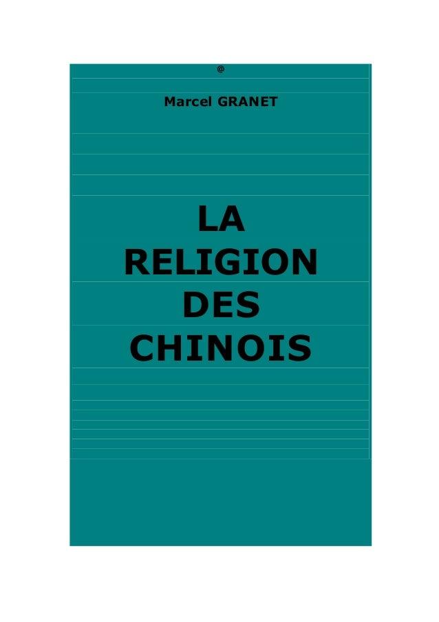 @  Marcel GRANET  LA RELIGION DES CHINOIS