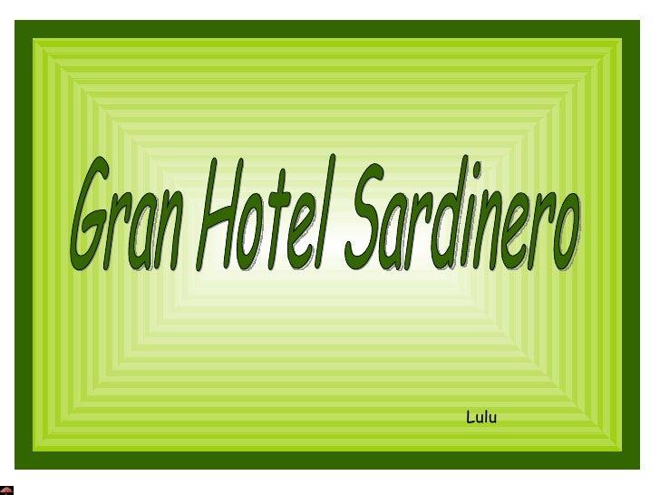 Gran Hotel Sardinero Lulu