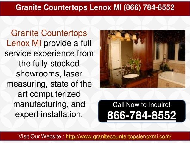 Granite Countertops Lenox MI (866) 784-8552  Granite Countertops Lenox MI provide a full service experience from the fully...