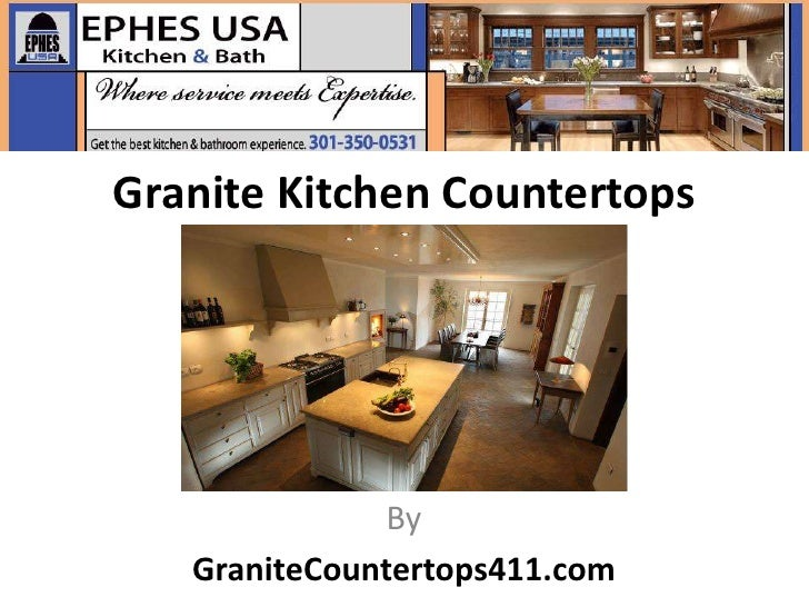 Granite Kitchen Countertops               By   GraniteCountertops411.com