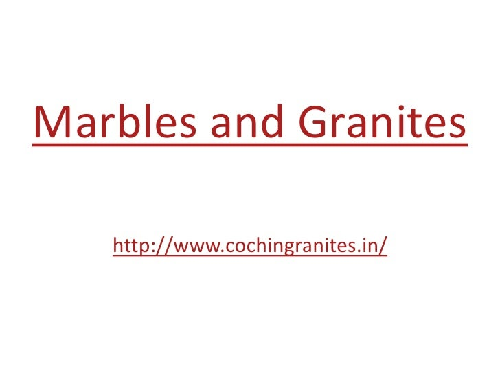 Marbles and Granites<br />http://www.cochingranites.in/<br />