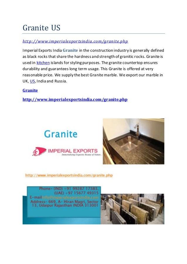 Granite US http://www.imperialexportsindia.com/granite.php ImperialExports India Granite in the construction industry is g...