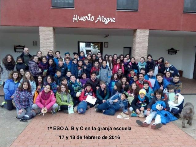 1º ESO A, B y C en la granja escuela 17 y 18 de febrero de 2016
