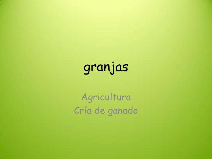 granjas AgriculturaCría de ganado