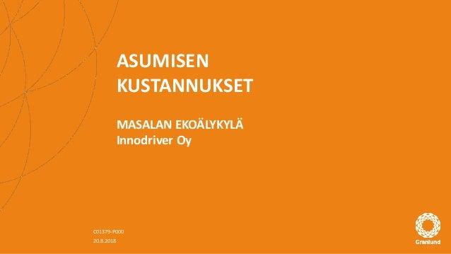 ASUMISEN KUSTANNUKSET MASALAN EKOÄLYKYLÄ Innodriver Oy C01379-P000 20.8.2018