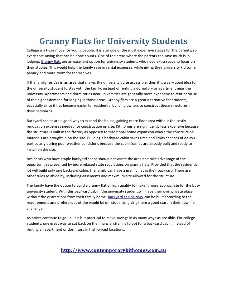 Granny Flats for University StudentsCollege is a huge move for young people. It is also one of the most expensive stages f...