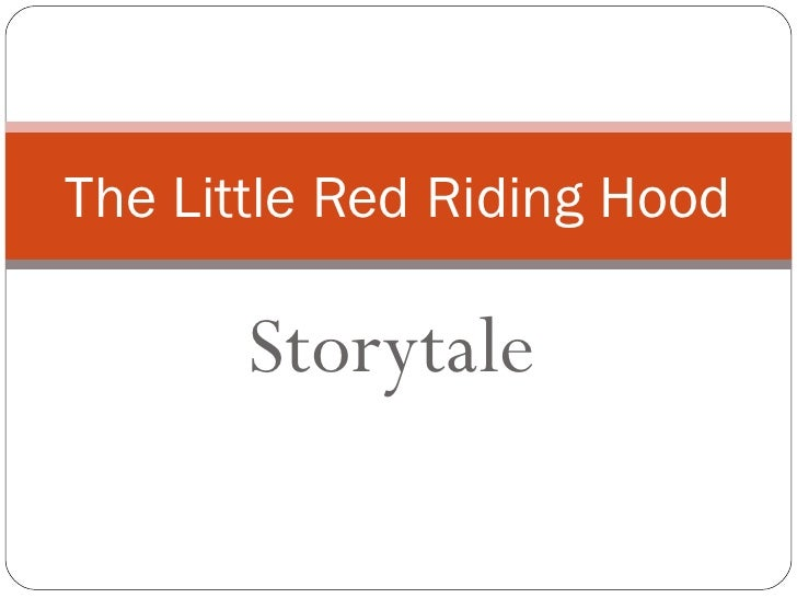 The Little Red Riding Hood Storytale